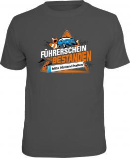 Fun T-Shirt Führerschein bestanden - Bitte Abstand Shirt Geschenk geil bedruckt