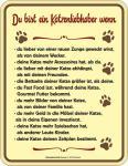 Fun Schild - Du bist ein Katzenliebhaber Blechschild