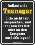 Fun Schild - Freilaufende Teenager Blechschild
