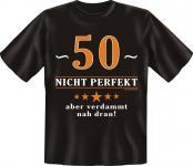 Geburtstag T-Shirt - 50 Jahre nicht perfekt