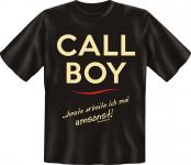 Fun T-Shirt - Callboy heute umsonst