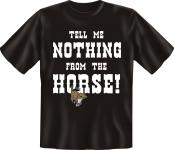 T-Shirt - Nothing from the Horse