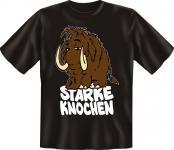 T-Shirt- Mammut Starke Knochen - Fun Shirts Geburtstag Geschenk geil bedruckt
