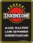 Fun Warnschild - Zickenzone