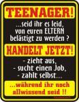 Fun-Blechschild - Teenager handelt jetzt
