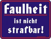FunSchild - Faulheit ist nicht strafbar