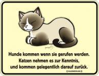 Fun Schilder - Katzen kommen darauf zurück