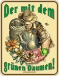 Garten Blechschild - Der mit dem grünen Daumen