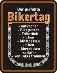Biker Blechschild - Der perfekte Bikertag