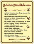 Blechschild Ein Katzenliebhaber Fun Schild Katze Alu geprägt bedruckt rostfrei