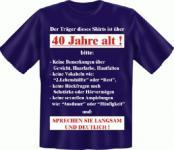 Geburtstag T-Shirt - Langsam mit 40