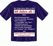 Geburtstag T Shirt - Langsam mit 60