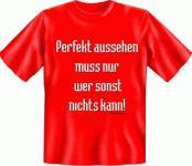 Fun T-Shirt - Perfekt Aussehen
