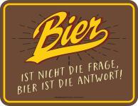 Kühlschrankmagnet Bier ist nicht die Frage Kühlschrank Magnet Fun Schild Metall