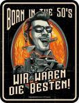Geburtstag Blechschild Born in the 50's Fun Geschenk Schild Alu geprägt bedruckt