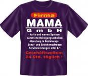 T-Shirt - Firma Mama GmbH - Geburtstag Muttertag Fun Shirts Geschenk bedruckt