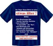 Geburtstag T-Shirt - Langsam etwas älter