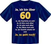 Geburtstag T-Shirt - Ja, es geht mit 60