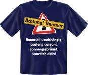 Ruhestand T-Shirt - Achtung - Rentner