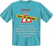 Geburtstag T-Shirt - Vorsicht über 50