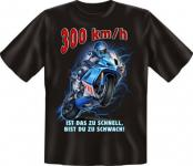 geil bedrucktes Biker Fun T-Shirt Shirts - 300 km/h Bike - Geburtstag Geschenk