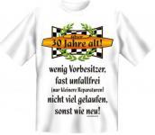 Geburtstag T-Shirt - Über 30, sonst wie neu