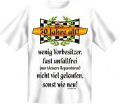 Geburtstag T-Shirt - Über 50, sonst wie neu