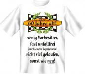 Geburtstag T-Shirt - Über 60, sonst wie neu