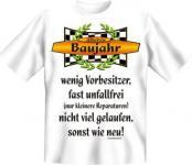 Geburtstag T-Shirt - Älteres Baujahr , sonst wie neu