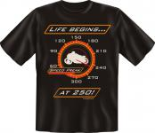 Biker T-Shirt - Life begins at 250