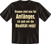 Fun T-Shirt - Drogen für Anfänger