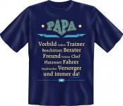 T-Shirt Papa ist immer da Geburtstag Vatertag Fun Shirt Geschenk geil bedruckt