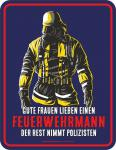 Feuerwehr Blechschild Frau vom Feuerwehrmann Fun Schild Alu geprägt bedruckt