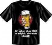 geil bedruckte Fun T Shirts T-Shirt - Leben ohne Bier - Geburtstag Geschenk