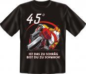 bedruckte Bike Fun T-Shirts Shirt - 45° Motorbike - Biker Geburtstag Geschenk