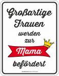 Geburtstag Blechschild Großartige Frau zur Mama Fun Schild Alu geprägt bedruckt
