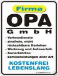 Schild Alu Blechschild geil bedruckt + geprägt - Opa GmbH - Geburtstag Geschenk