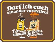 Fun Schild Bier oder Scheißtag Alu Blechschild geprägt geil bedruckt Geschenk