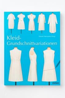Buch Schnittkonstruktion Kleid-Grundschnittvariationen