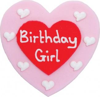 Zucker Herz Birthday Girl Plakette 7, 5 cm