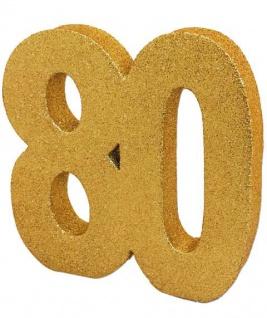 Deko Glitzer Zahl 80. Geburtstag Gold