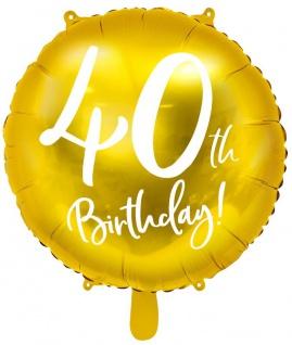 Folien Ballon zum 40. Geburtstag in Gold Metallic