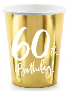 6 Papp Becher zum 60. Geburtstag Gold Metallic