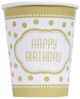 8 Becher Happy Birthday Gold und Weiß