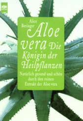 Aloe Vera - Die Königin der Heilpflanzen