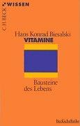 Vitamine - Bausteine des Lebens