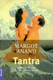 Tantra - Die Kunst der sexuellen Ekstase