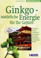 Ginkgo - natürliche Energie für Ihr Gehirn