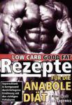 Low Carb Rezepte für die Anabole Diät