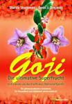 Goji - Die ultimative Superfrucht